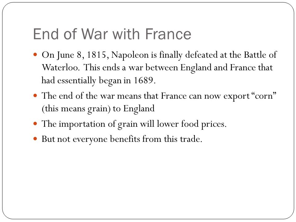 End of War with France