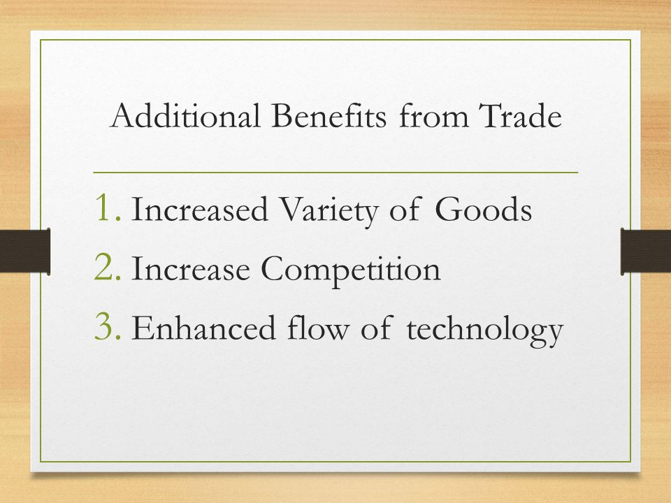 Additional Benefits from Trade