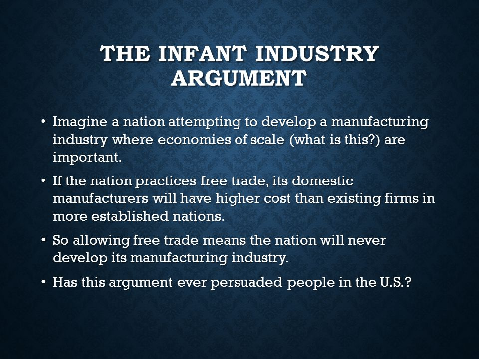 The infant industry argument