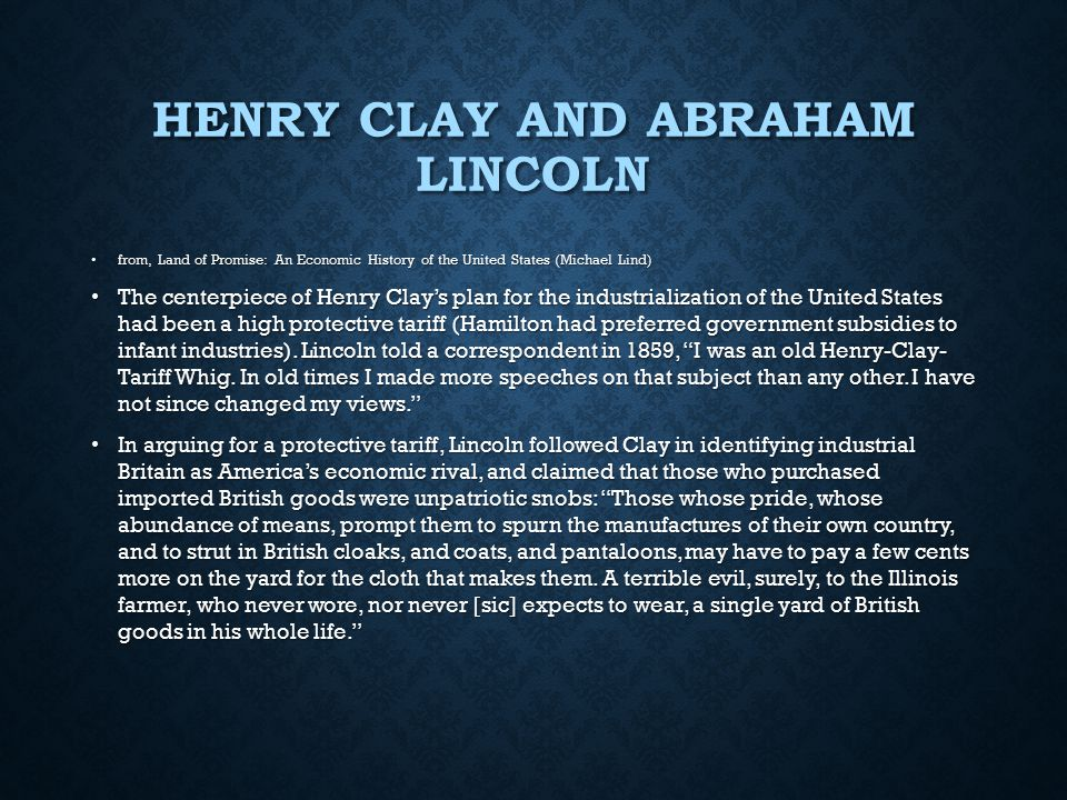 Henry Clay and Abraham Lincoln