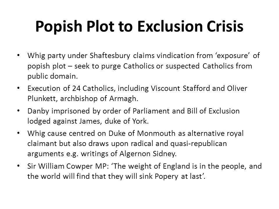 Popish Plot to Exclusion Crisis