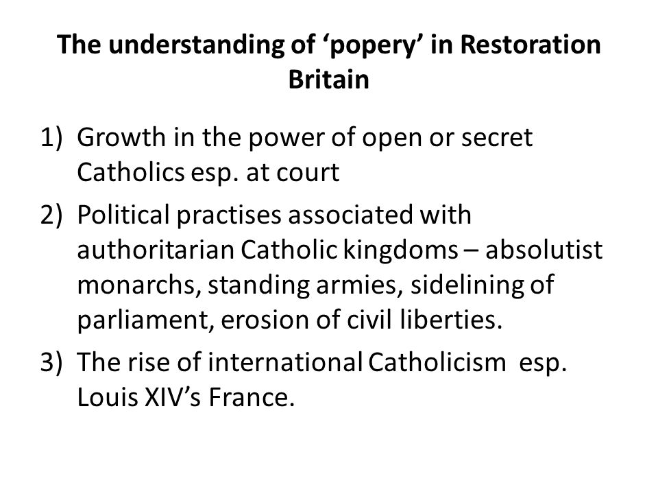 The understanding of 'popery' in Restoration Britain