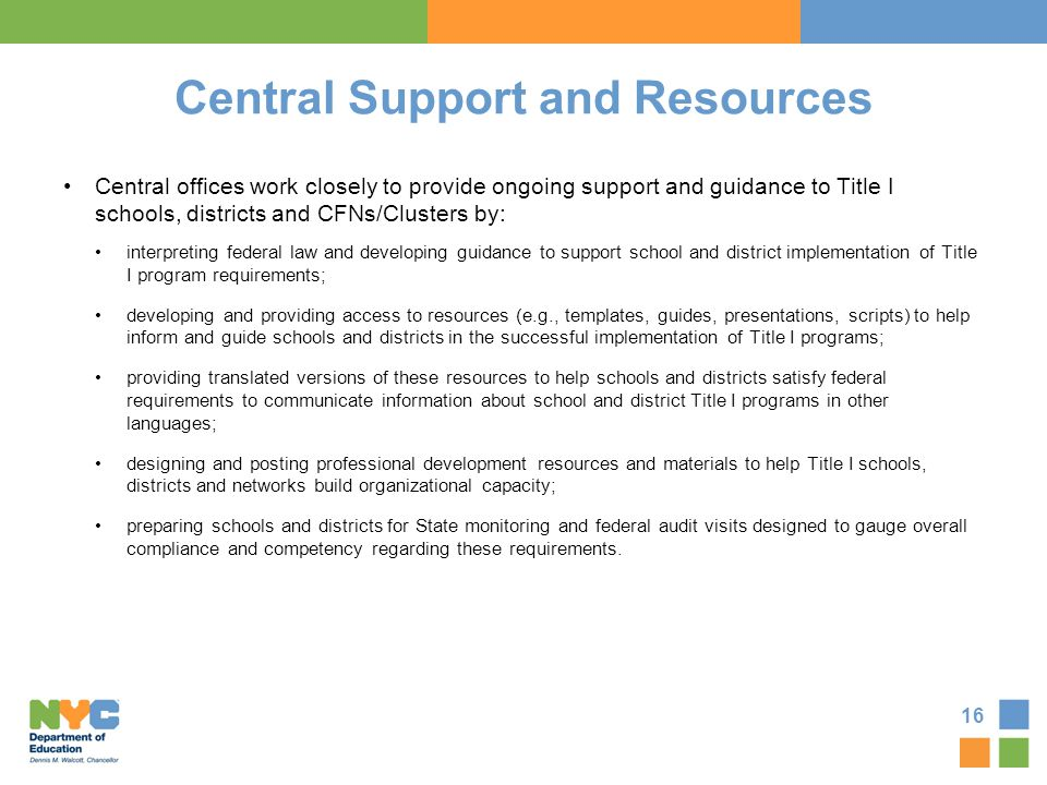 Central Support and Resources