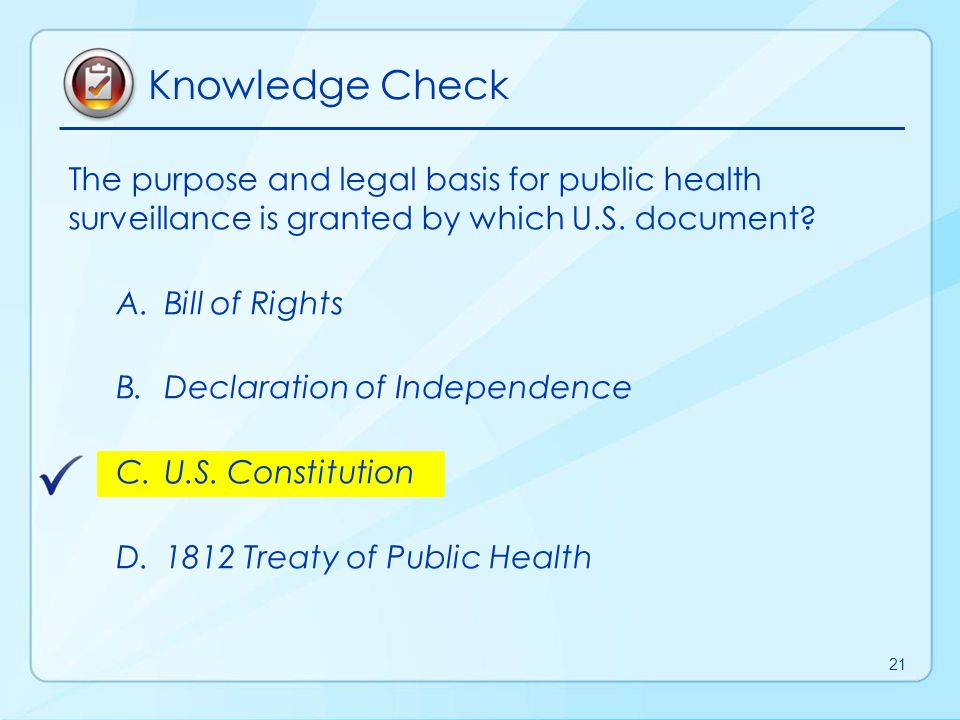 Knowledge Check The purpose and legal basis for public health surveillance is granted by which U.S. document