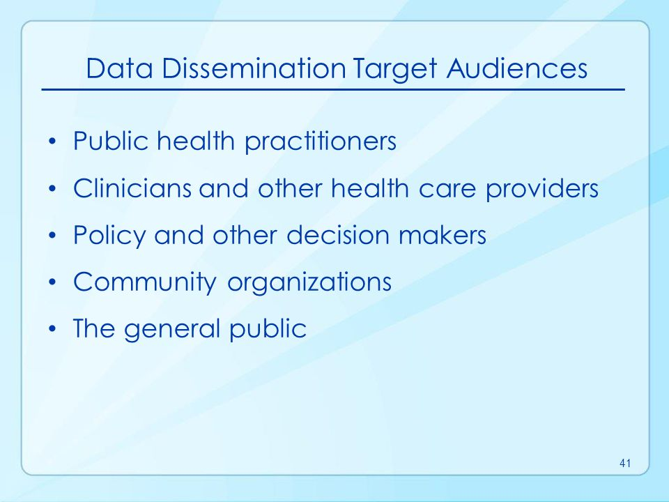 Data Dissemination Target Audiences