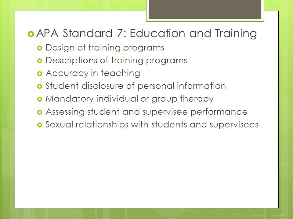 APA Standard 7: Education and Training
