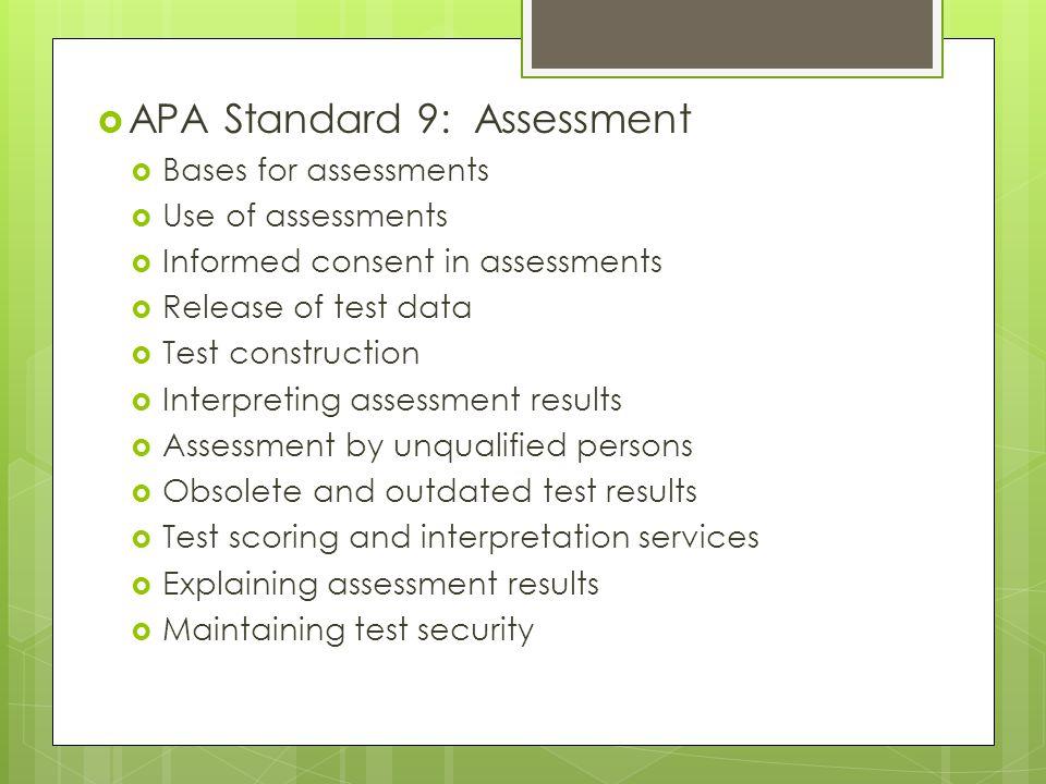 APA Standard 9: Assessment
