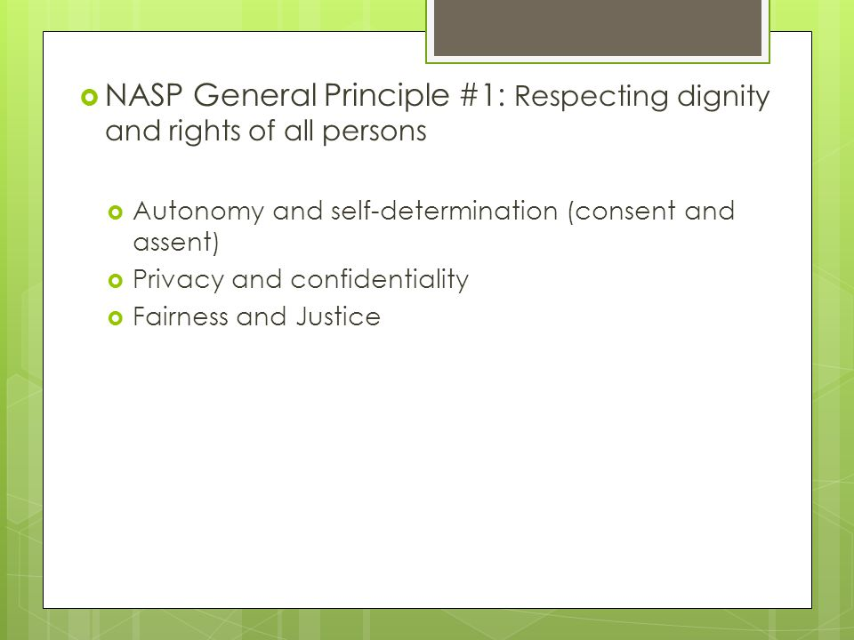 NASP General Principle #1: Respecting dignity and rights of all persons