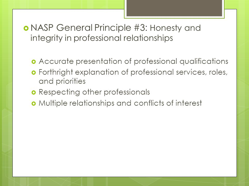 NASP General Principle #3: Honesty and integrity in professional relationships