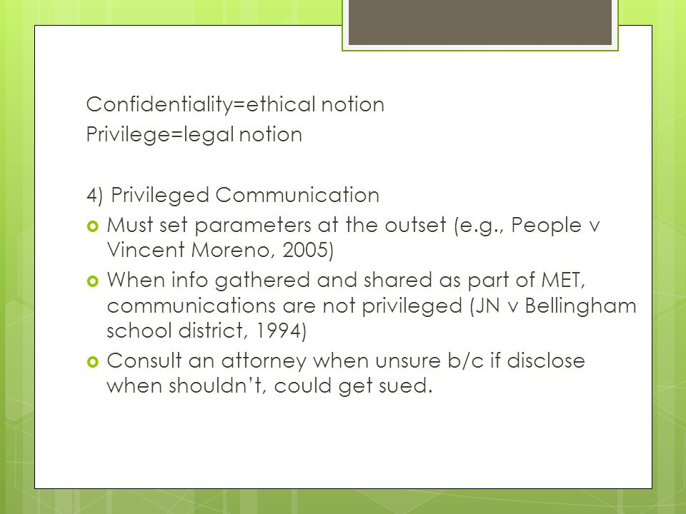 Confidentiality=ethical notion