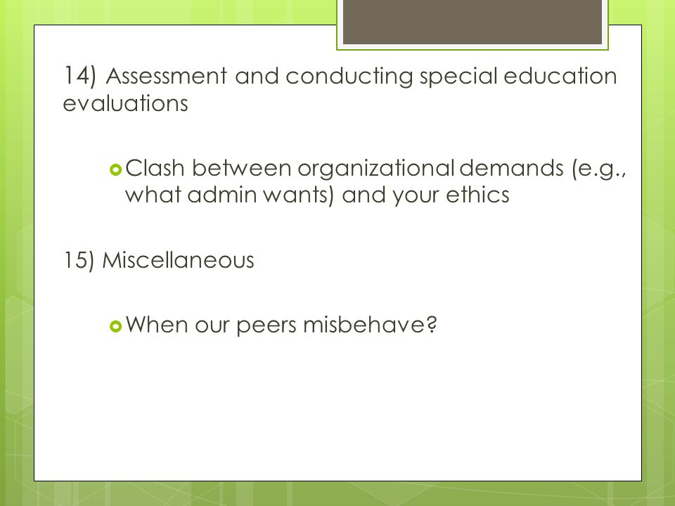 14) Assessment and conducting special education evaluations