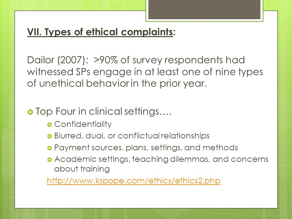 VII. Types of ethical complaints: