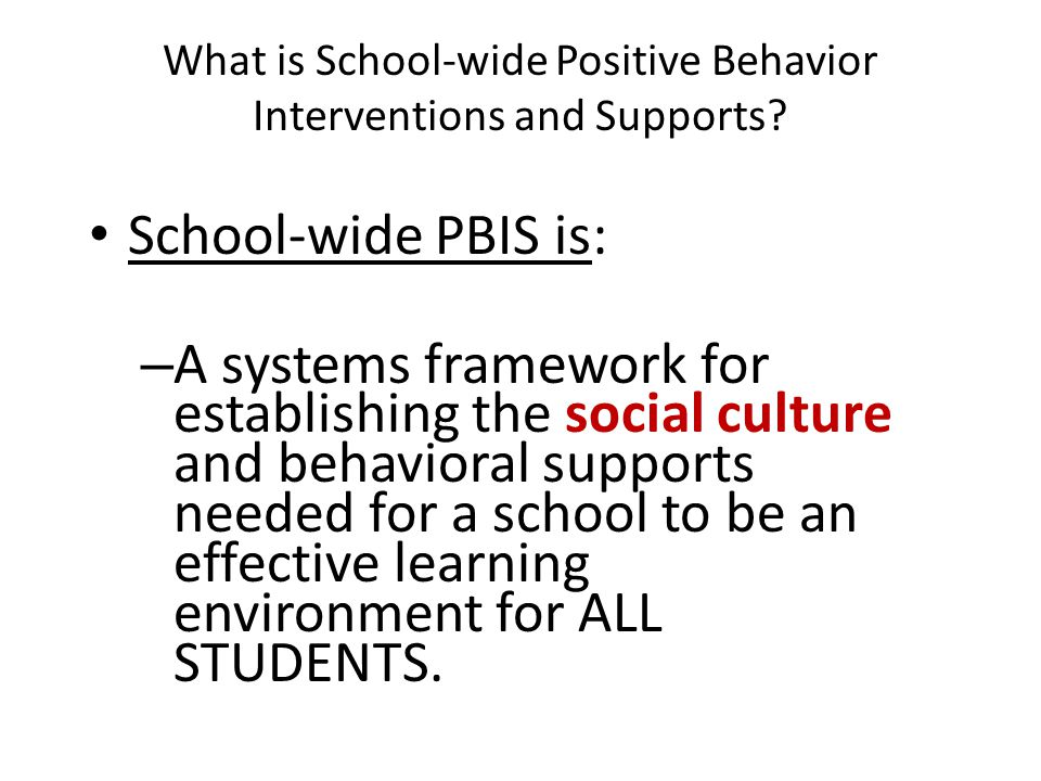 What is School-wide Positive Behavior Interventions and Supports