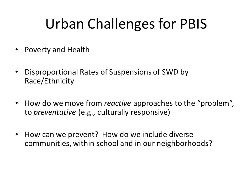Urban Challenges for PBIS