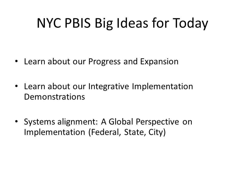 NYC PBIS Big Ideas for Today