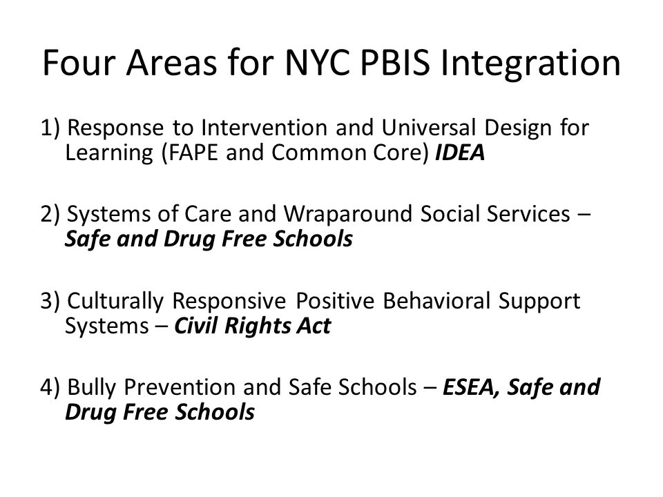 Four Areas for NYC PBIS Integration