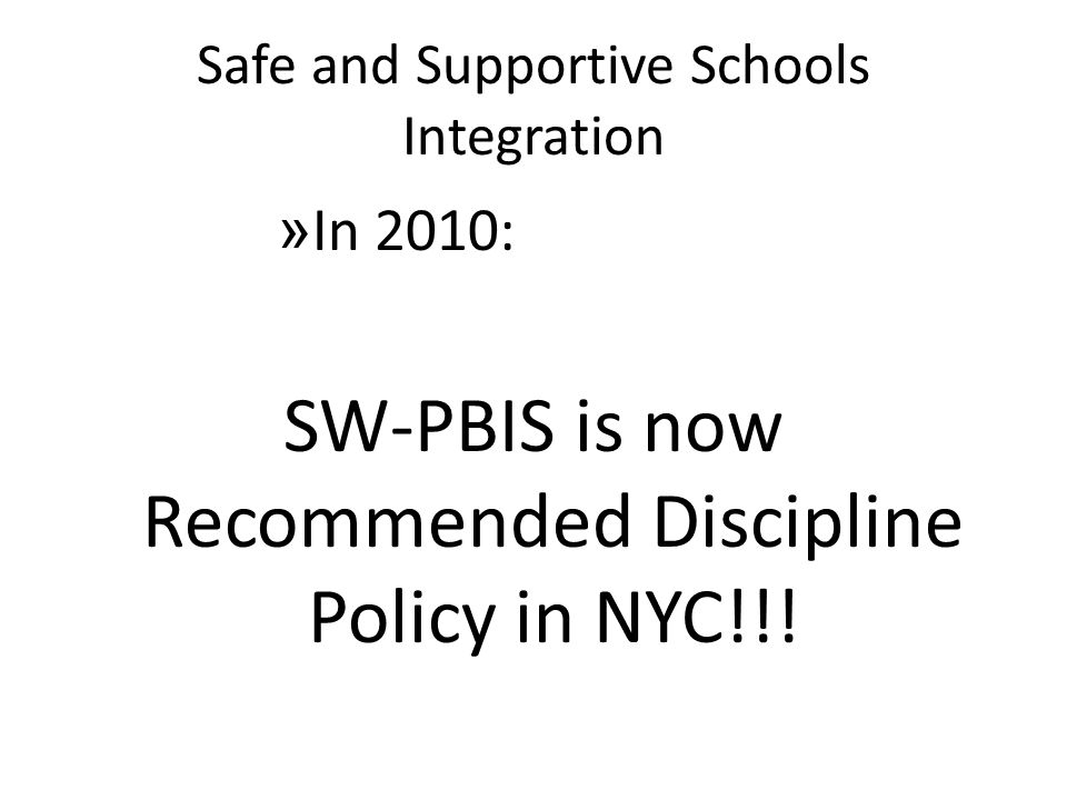 Safe and Supportive Schools Integration
