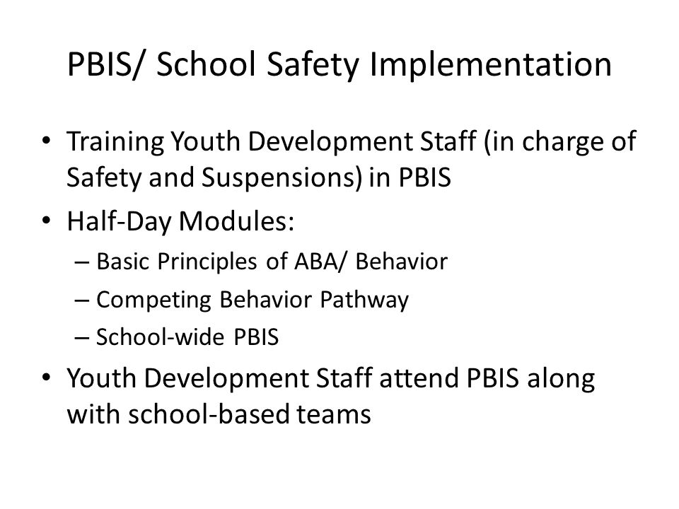 PBIS/ School Safety Implementation