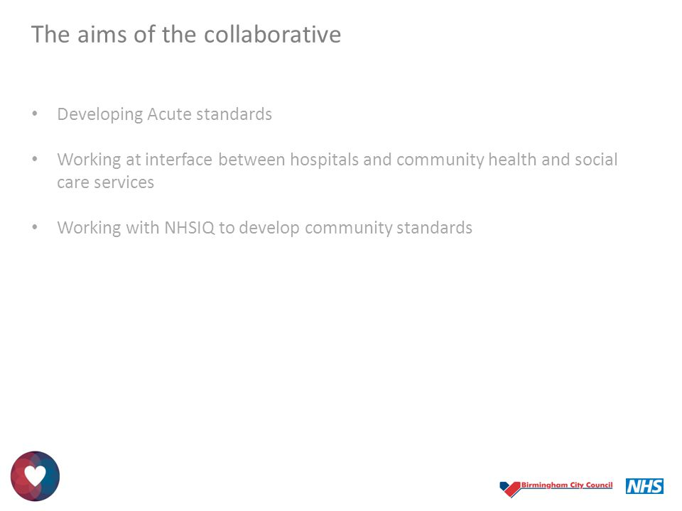 The aims of the collaborative