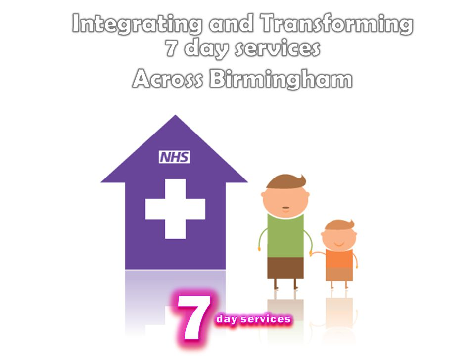 Integrating and Transforming 7 day services