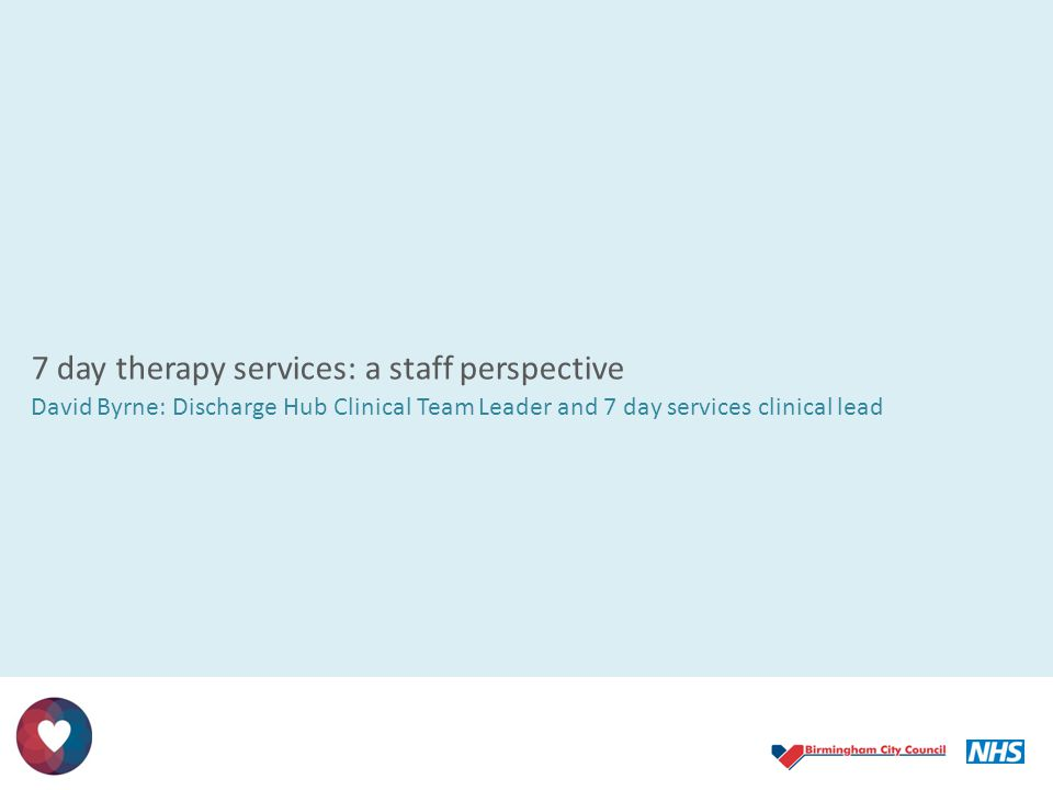 7 day therapy services: a staff perspective