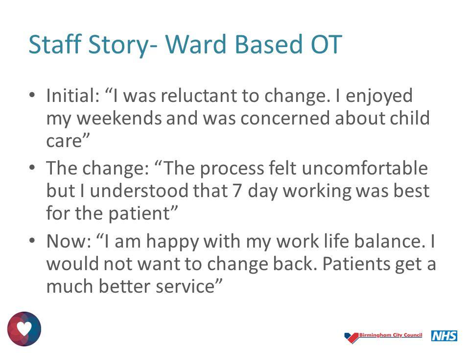 Staff Story- Ward Based OT