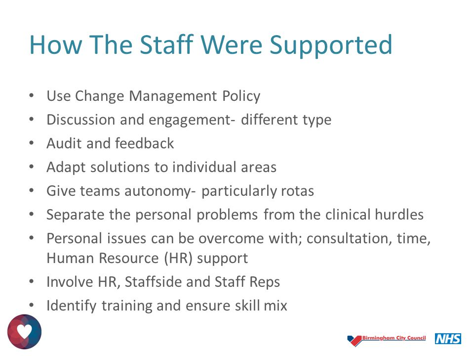 How The Staff Were Supported