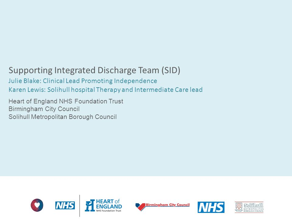 Supporting Integrated Discharge Team (SID)