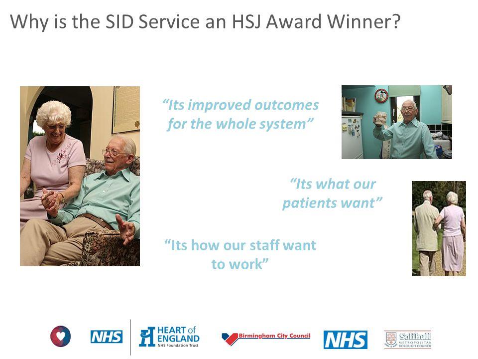 Why is the SID Service an HSJ Award Winner
