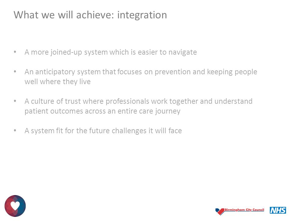 What we will achieve: integration