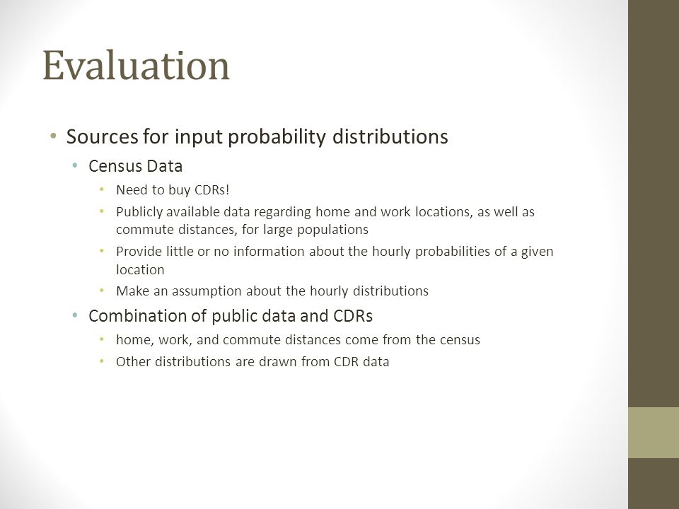 Evaluation Sources for input probability distributions Census Data