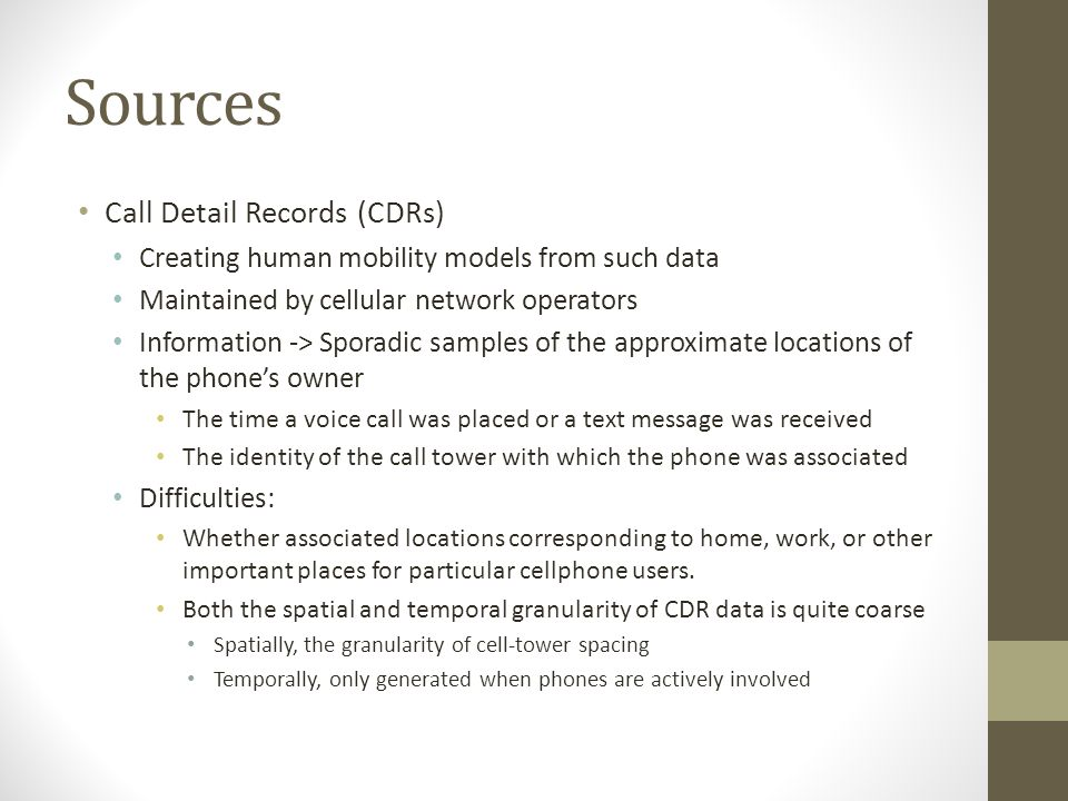 Sources Call Detail Records (CDRs)