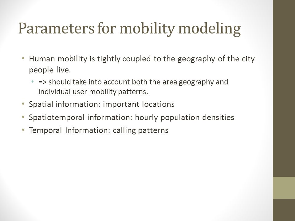 Parameters for mobility modeling