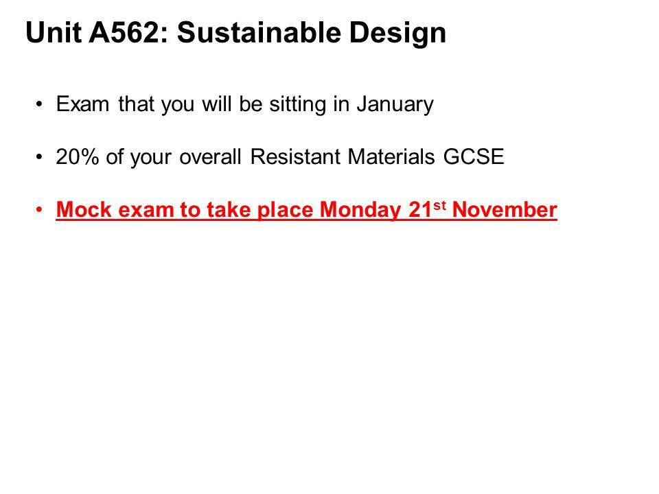 Unit A562: Sustainable Design