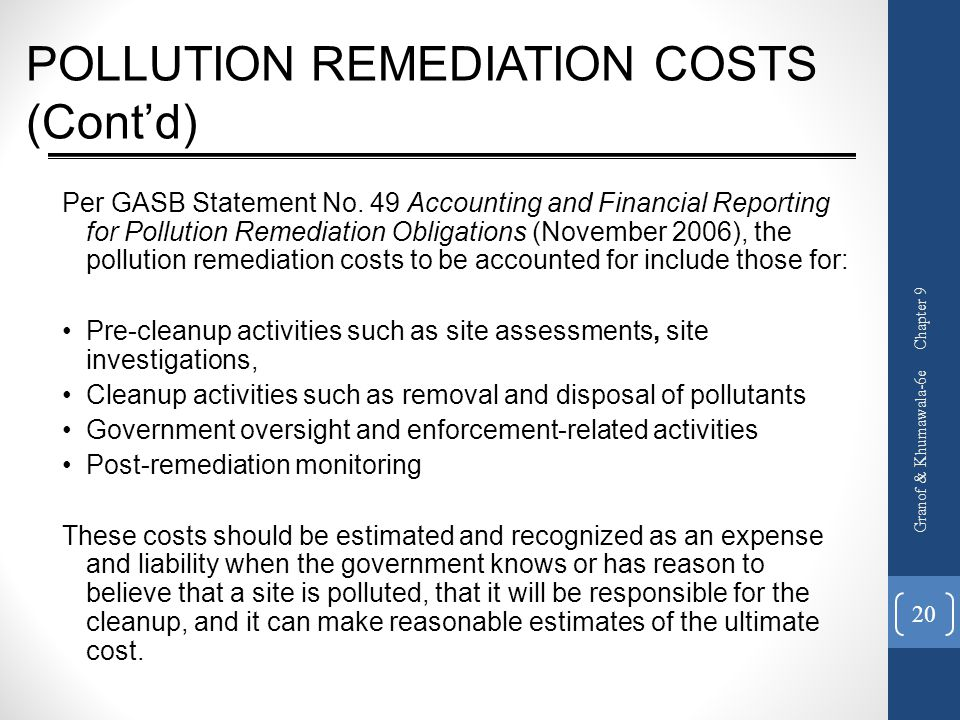 POLLUTION REMEDIATION COSTS (Cont'd)