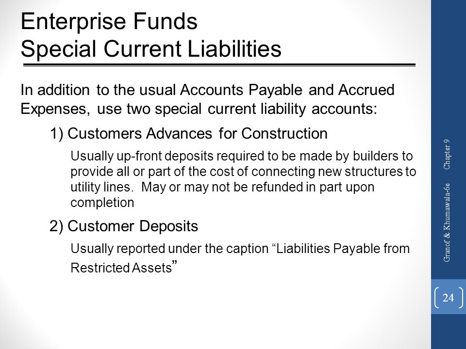 Enterprise Funds Special Current Liabilities