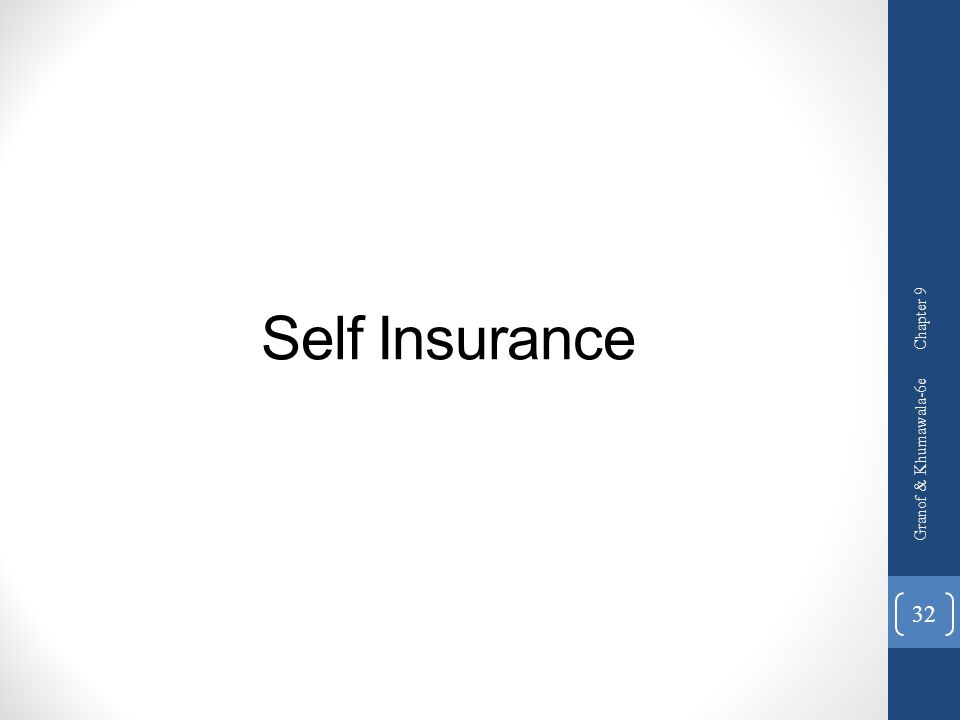 Self Insurance Chapter 9 Granof & Khumawala-6e