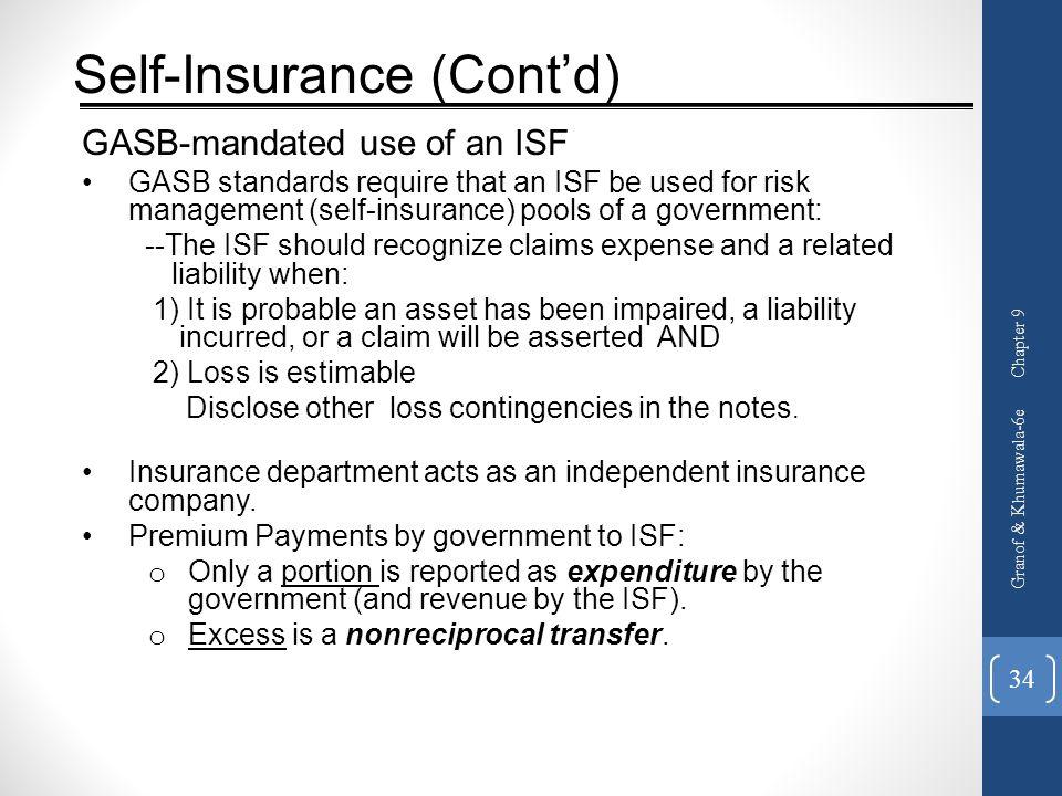 Self-Insurance (Cont'd)