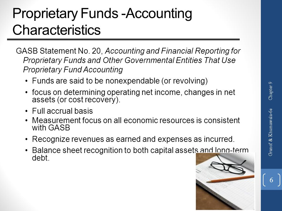 Proprietary Funds -Accounting Characteristics