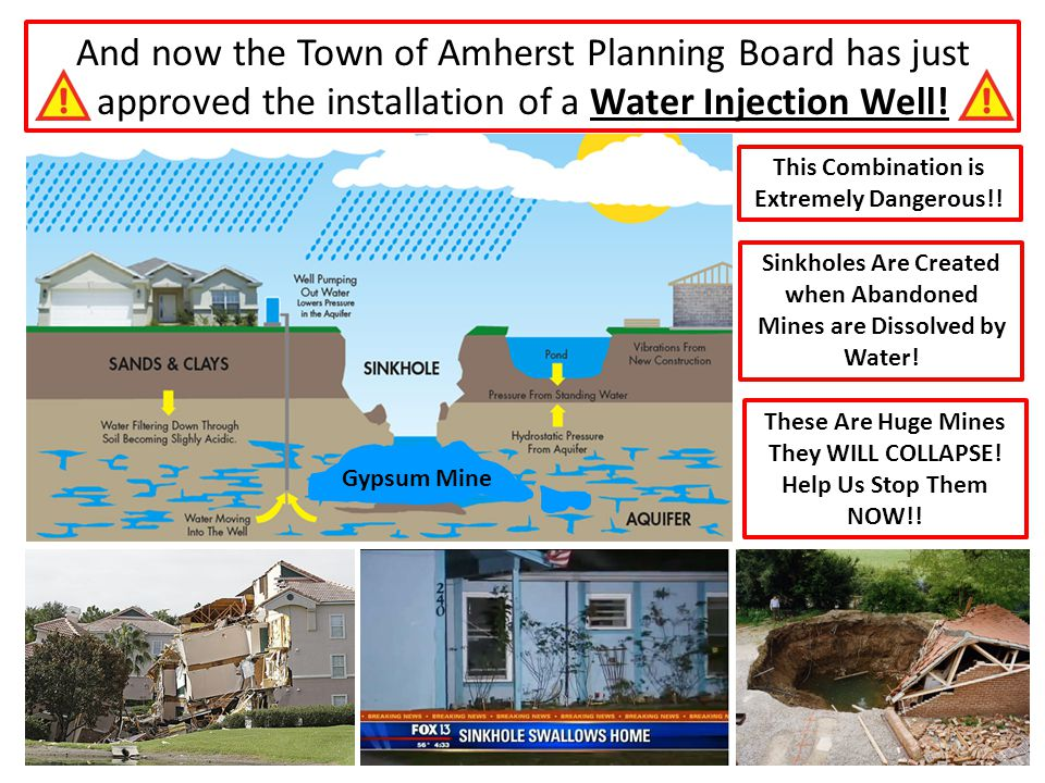 And now the Town of Amherst Planning Board has just approved the installation of a Water Injection Well!