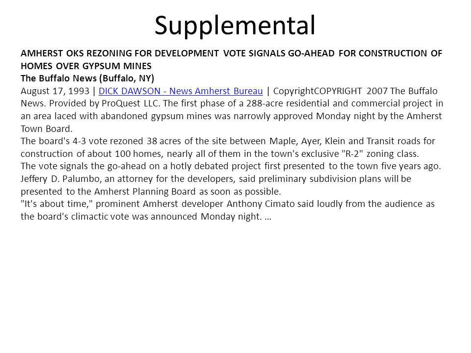 Supplemental AMHERST OKS REZONING FOR DEVELOPMENT VOTE SIGNALS GO-AHEAD FOR CONSTRUCTION OF HOMES OVER GYPSUM MINES.