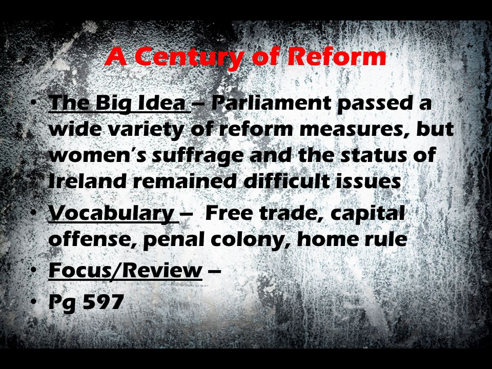 A Century of Reform