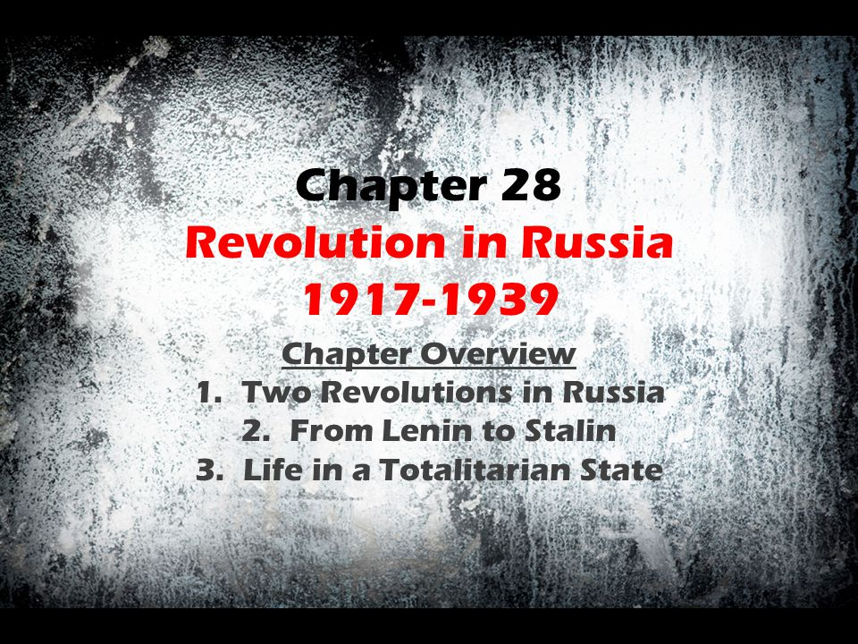 Chapter 28 Revolution in Russia 1917-1939