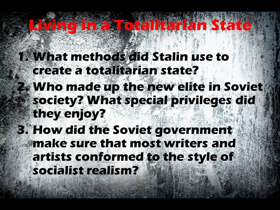 Living in a Totalitarian State