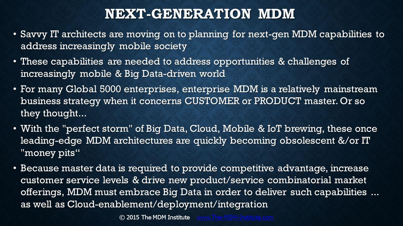 © 2015 The MDM Institute www.The-MDM-Institute.com