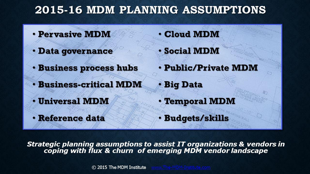 2015-16 MDM Planning Assumptions