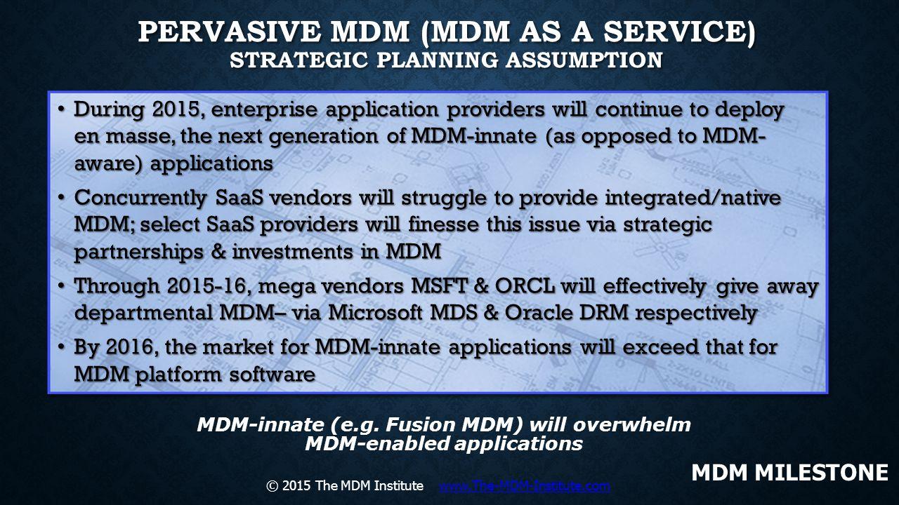 Pervasive MDM (MDM as a Service) Strategic Planning Assumption
