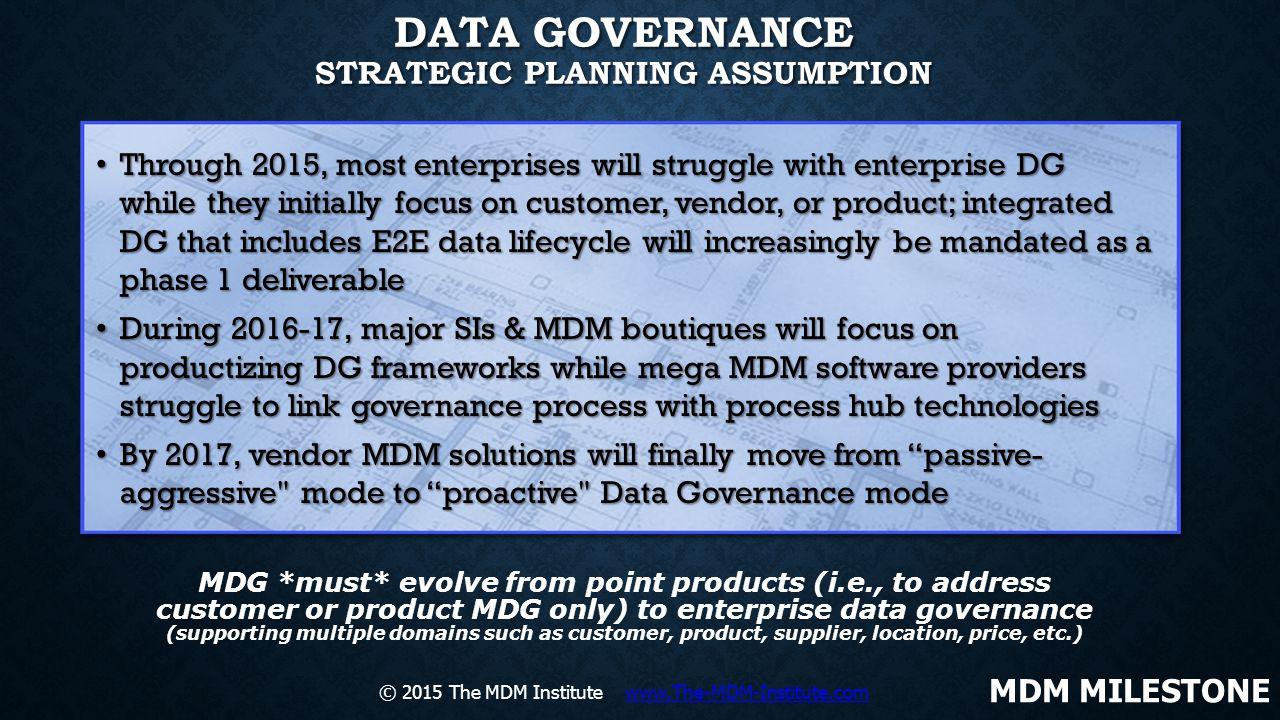 Data Governance Strategic Planning Assumption