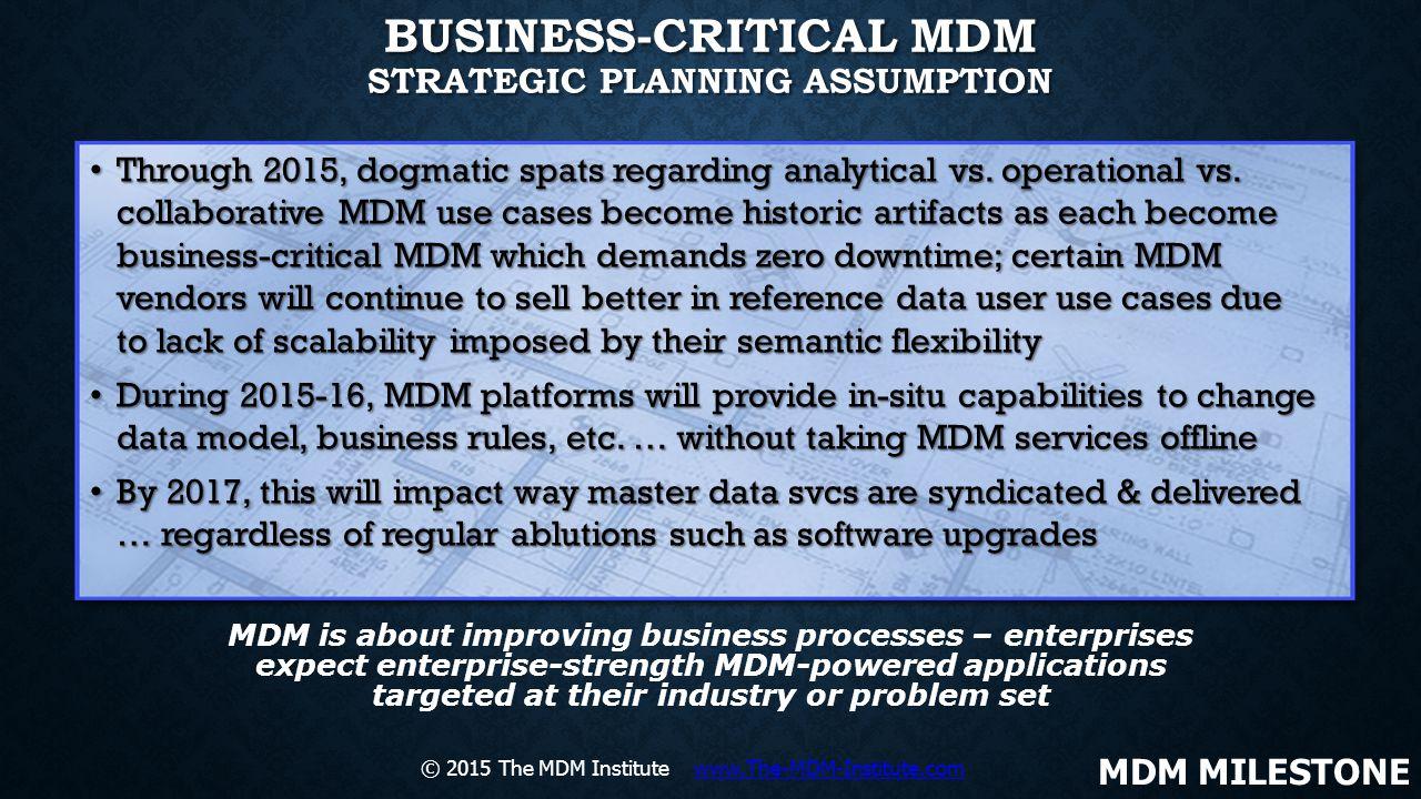 Business-Critical MDM Strategic Planning Assumption