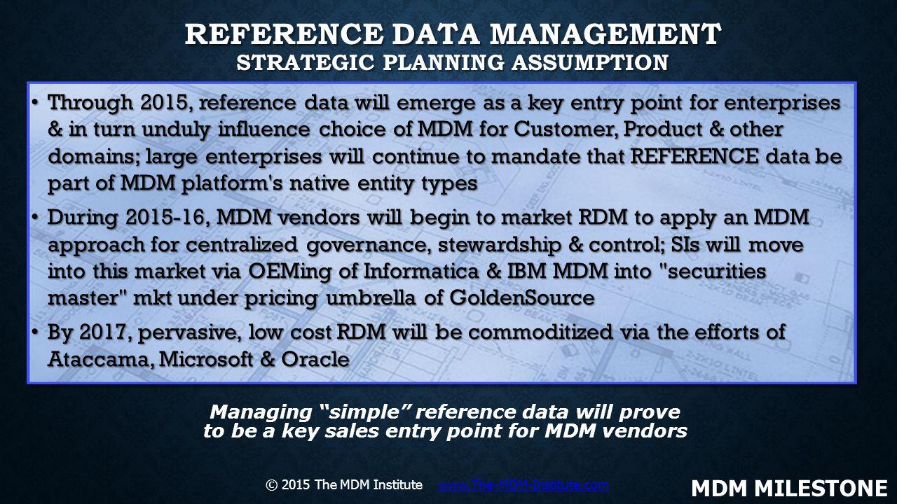 Reference Data Management Strategic Planning Assumption